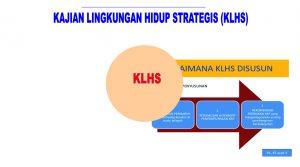 Bimtek Tata Cara Penyelenggaraan KLHS