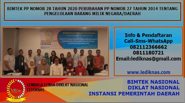 Bimtek PP NO. 28 Tahun 2020 Perubahan PP NO. 27 Tahun 2014 Tentang Pengelolaan Barang Milik Daerah