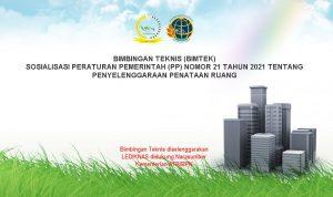 Bimtek Penyelenggaraan Penataan Ruang Berdasarkan PP Nomor 21 Tahun 2021